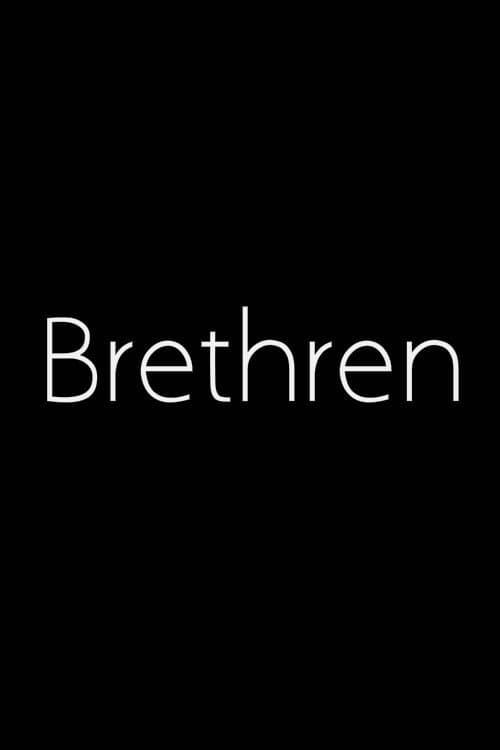 Regarder Le Film Brethren Entièrement Doublé
