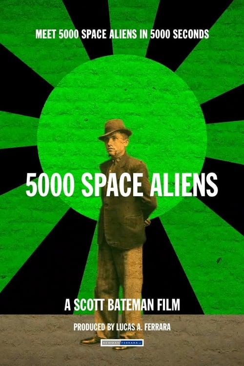 Watch 5000 Space Aliens Movie Online