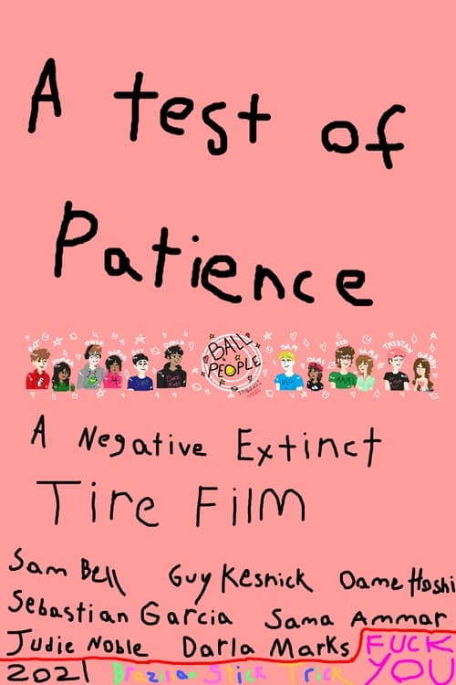 A Test of Patience: A Negative Extinct Tire Film