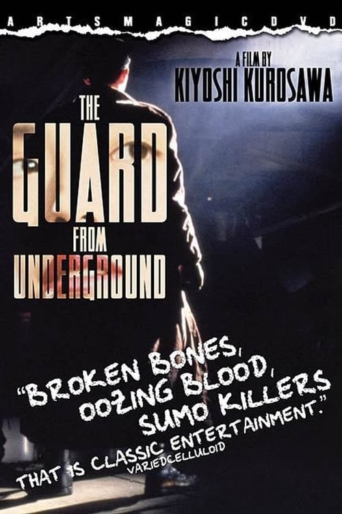 The Guard from the Underground