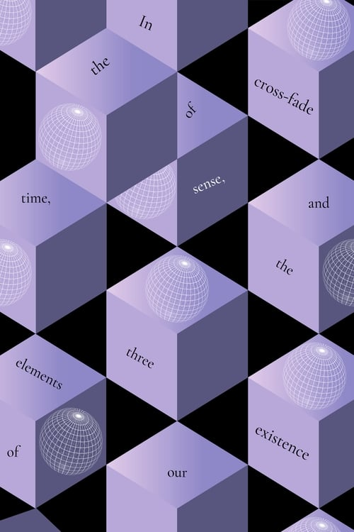 In the cross-fade of time, sense and the three elements of our existence