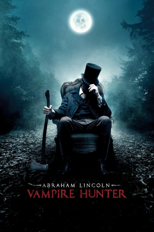 Watch Abraham Lincoln: Vampire Hunter (2012) Full Movie