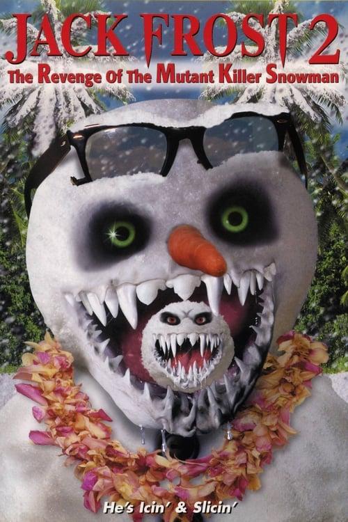 Mira La Película Jack Frost 2: Revenge of the Mutant Killer Snowman En Buena Calidad Gratis