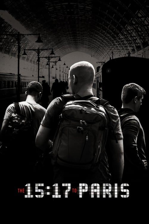 Watch The 15:17 to Paris (2018) Best Quality Movie