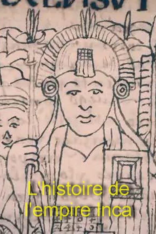 Regarde L'histoire de l'empire Inca En Français