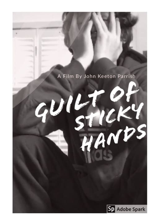 Guilt Of Sticky Hands
