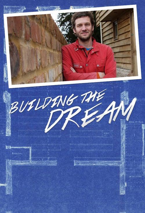 Building The Dream