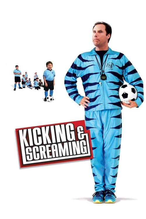 Streaming Kicking & Screaming (2005) Best Quality Movie