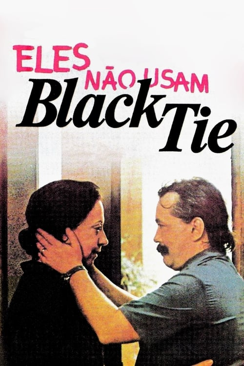 They Don't Wear Black Tie (1980)