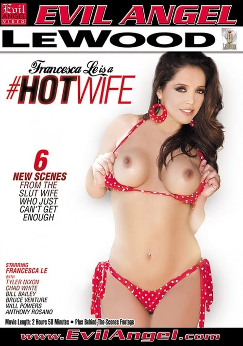 Francesca Le is a Hotwife