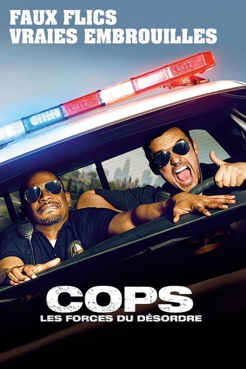 Regarder Cops : Les forces du désordre (2014) streaming Netflix FR