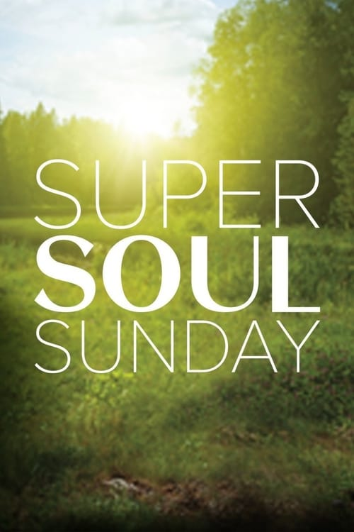 Super Soul Sunday (2011)