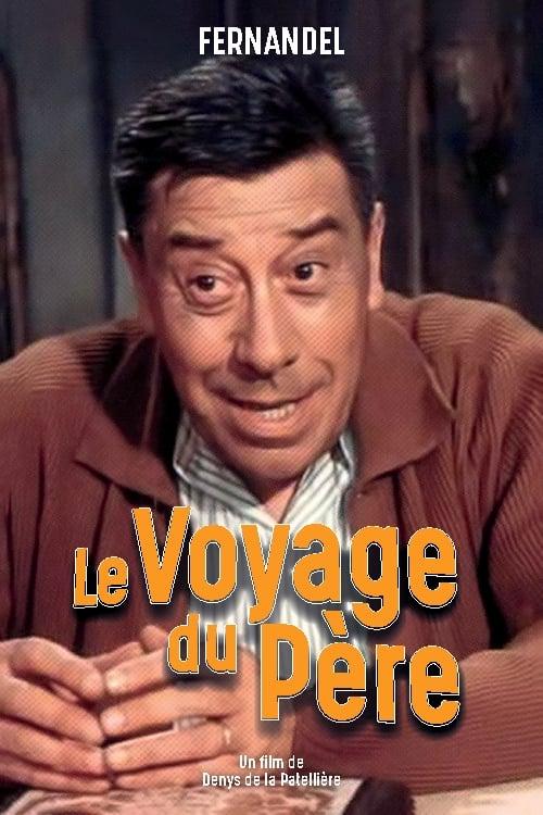 مشاهدة Le voyage du père في نوعية جيدة