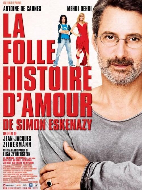 Katso Elokuva La Folle histoire d'amour de Simon Eskenazy - Hyvälaatuinen Hd 720p