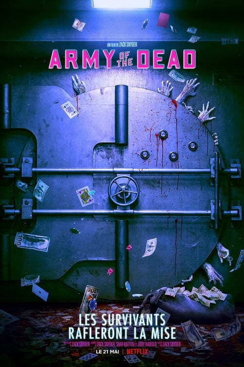 ★ Army of the Dead (2021) ®