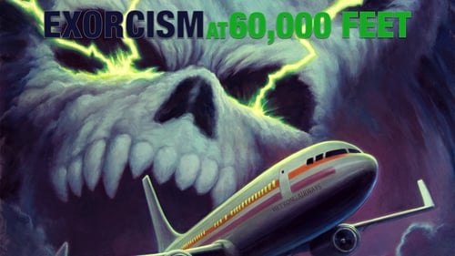 Exorcism at 60,000 Feet (2019)