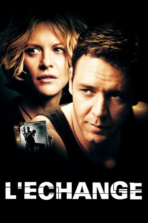 Regarder L'Échange (2000) Streaming HD FR