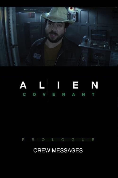 Assistir Alien: Covenant - Prologue: Crew Messages Em Boa Qualidade Gratuitamente