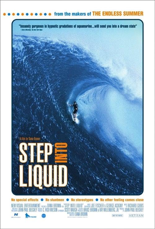 Step Into Liquid film en streaming