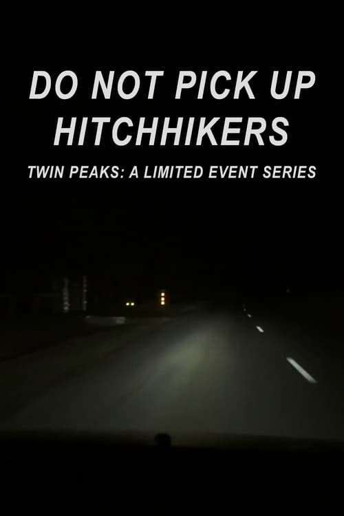 Do Not Pick Up Hitchhikers (2017)