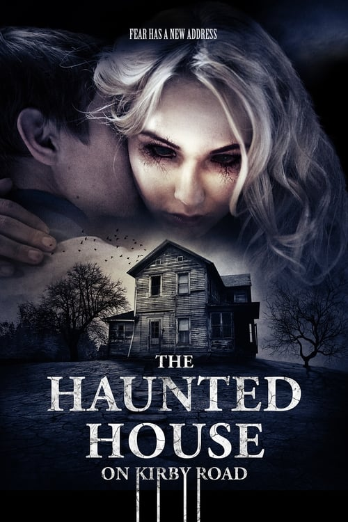 Assistir The Haunted House on Kirby Road Online