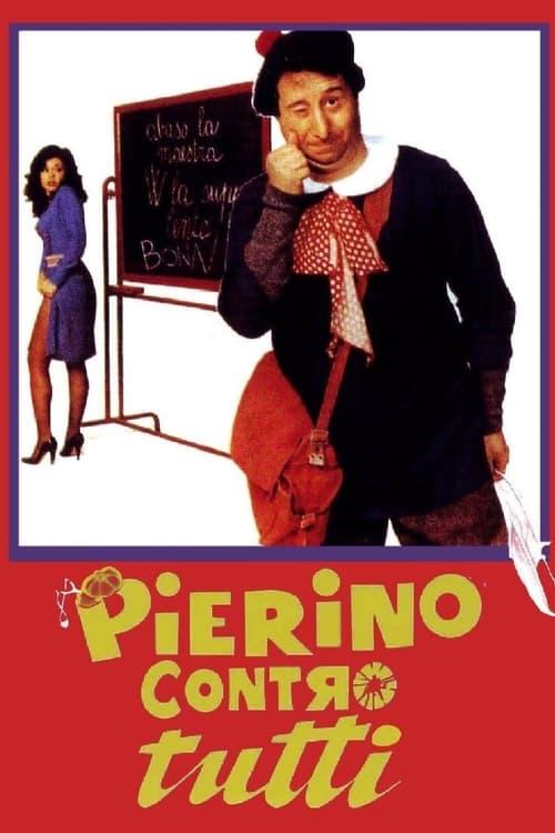 Pierino contro tutti (1981)
