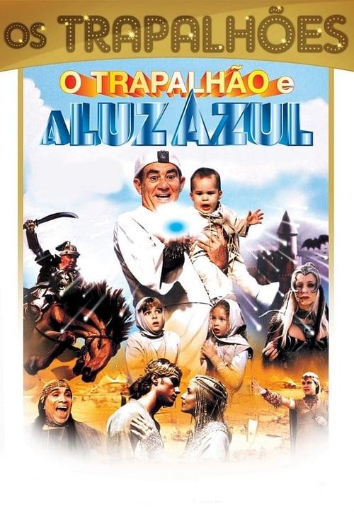 O Trapalhão e a Luz Azul (1999)