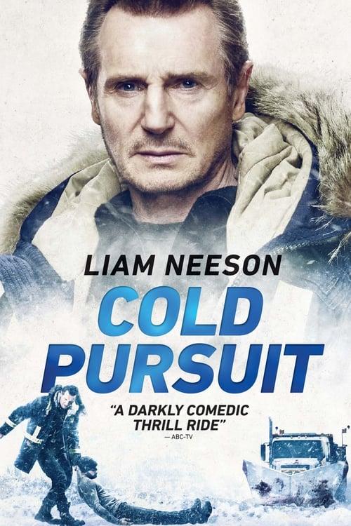 Cold Pursuit (2019) แค้นลั่นนรก