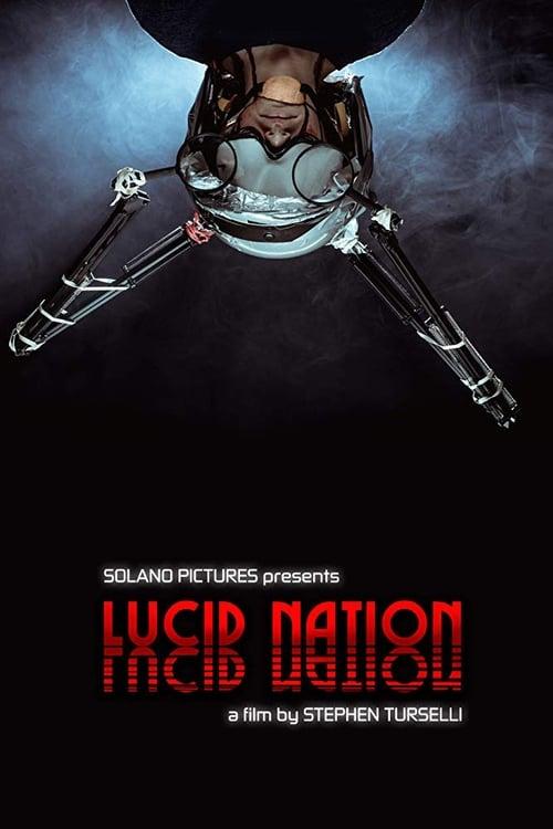 Lucid Nation (2018)