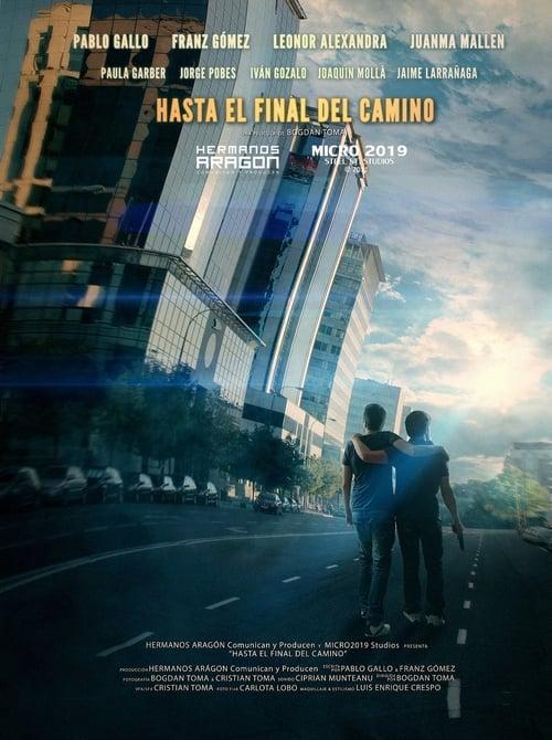 Hasta el final del camino (2013)