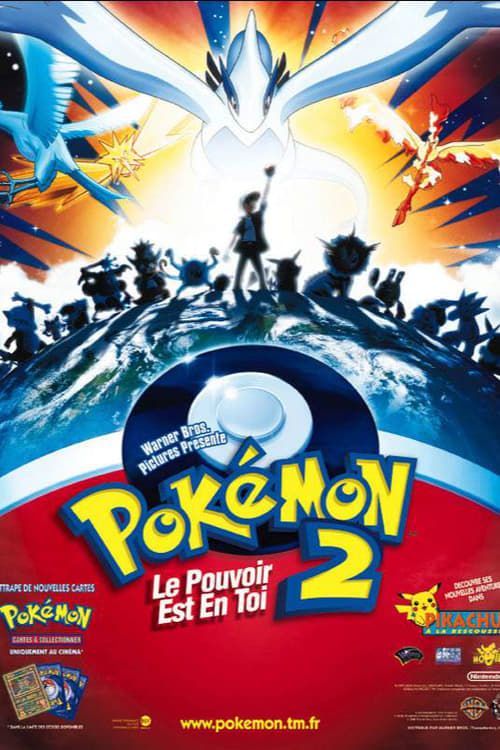 [1080p] Pokémon 2 : Le Pouvoir Est En Toi (1999) streaming
