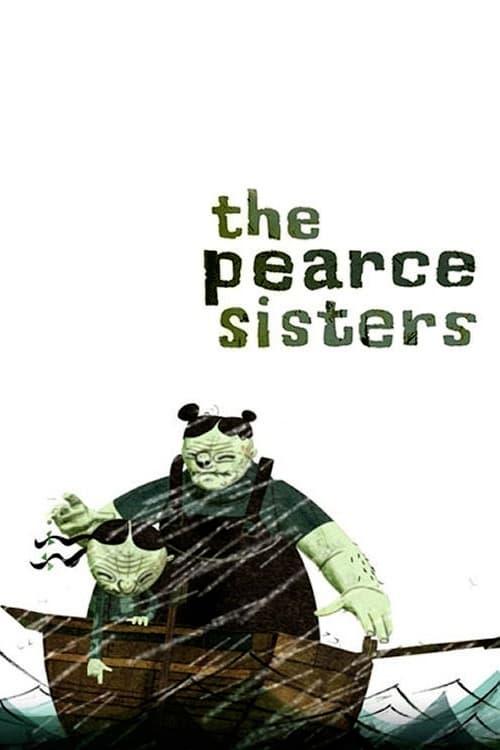 ➤ The Pearce Sisters (2007) streaming Disney+ HD