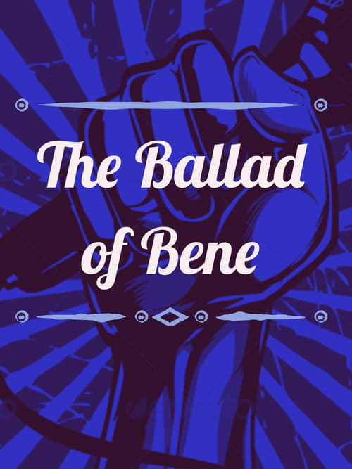 The Ballad of Bene