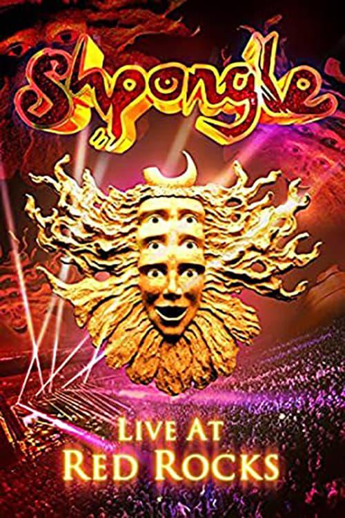 Shpongle: Live at Red Rocks