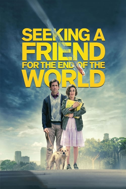 Seeking a Friend for the End of the World - Poster