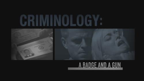 Criminal Minds: Specials – Épisode Criminology A Badge and a Gun