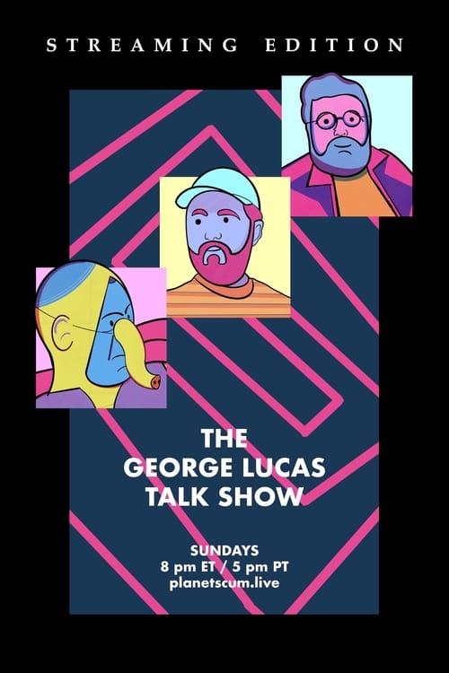 The George Lucas Talk Show
