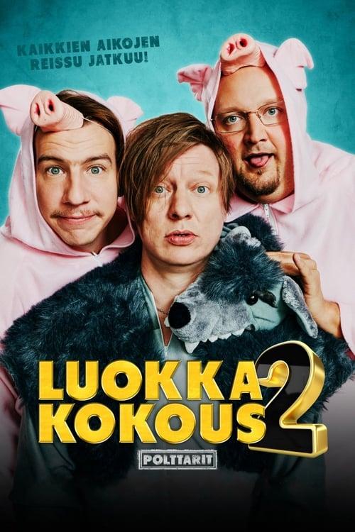 فيلم Luokkakokous 2 – Polttarit مجاني باللغة العربية