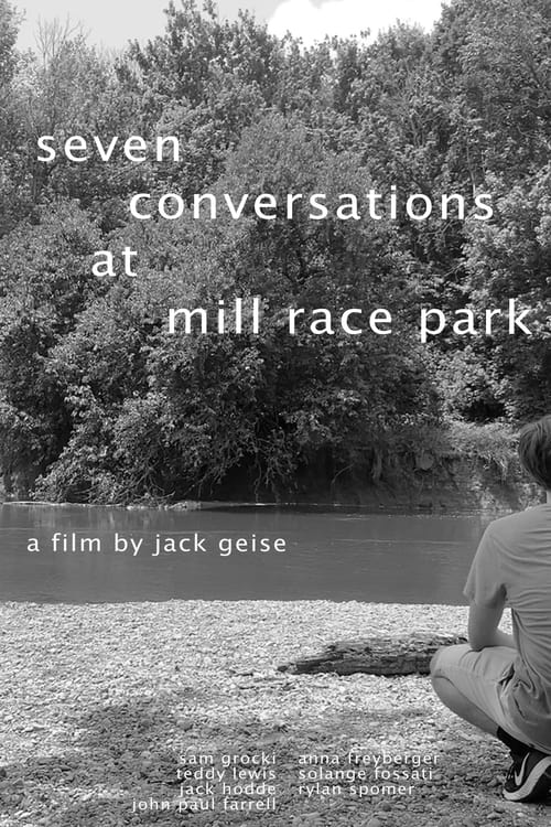 Watch Seven Conversations at Mill Race Park Online Free Movie 4K