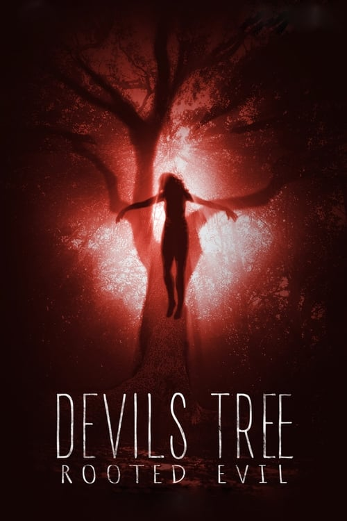 Assistir Devil's Tree: Rooted Evil Online