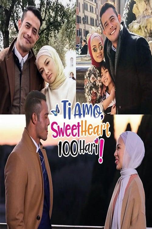 Ti Amo Sweetheart 100 Hari (2018)