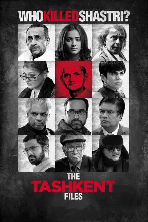 Watch The Tashkent Files (2019) Movie Free Online