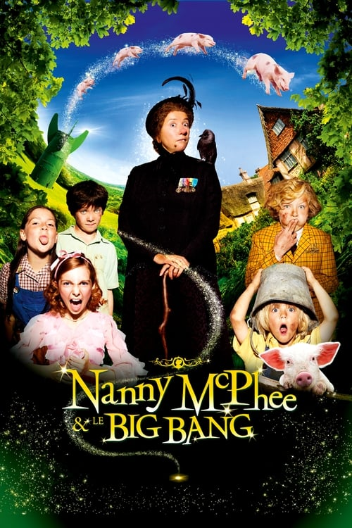Nanny McPhee et le Big Bang Film en Streaming VF