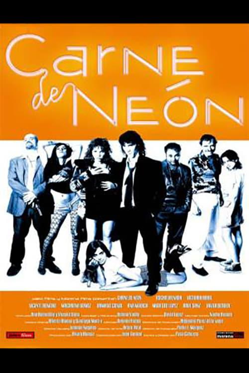 Carne de Neón (2005)