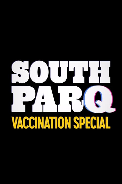 South ParQ: Vaccination Special