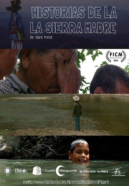 Stories from la Sierra Madre (2014)