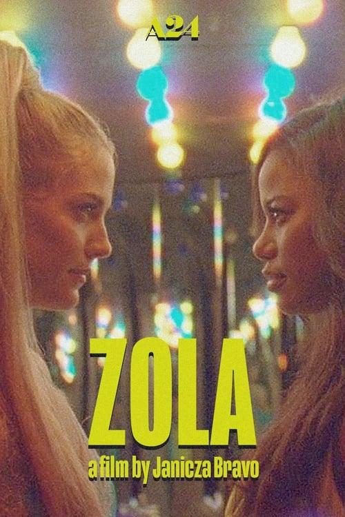 مشاهدة الفيلم Zola مع ترجمة
