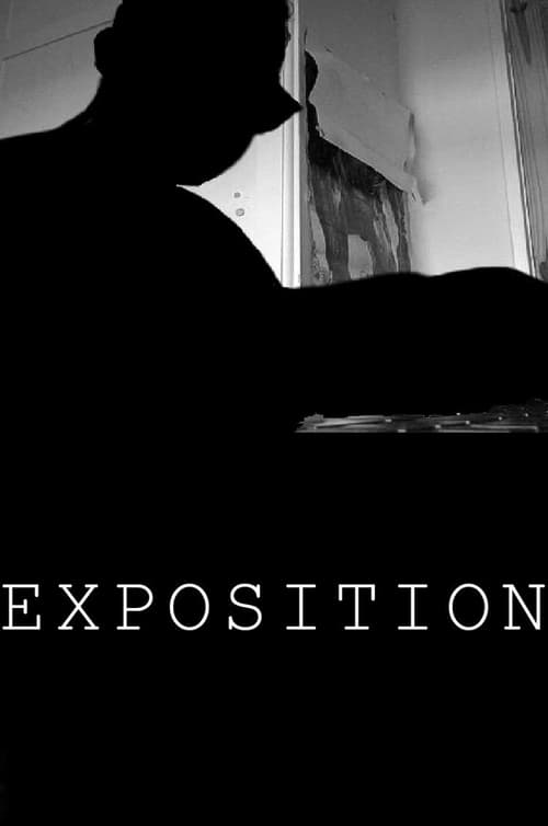 Full Movie! Watch- Exposition Online