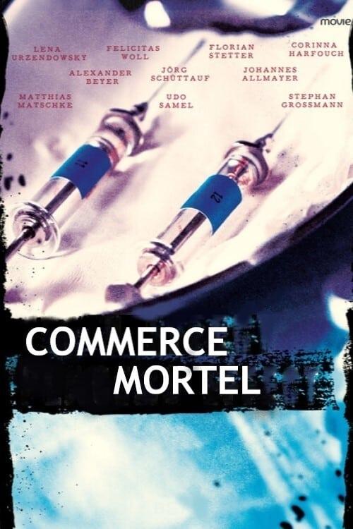 Commerce mortel (2019)