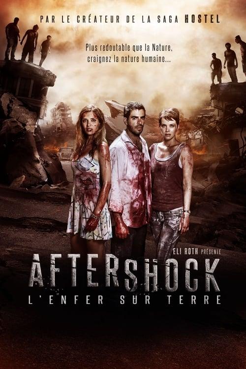 Aftershock : L'Enfer sur terre (2012)